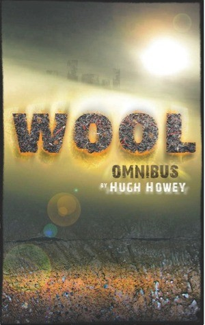 E-book Bestseller WOOL by Hugh Howey To Be Published in March 2013 By Simon & Schuster