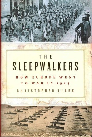 Christopher Clark Describes Europe During The Years Leading To The First World War in New Novel
