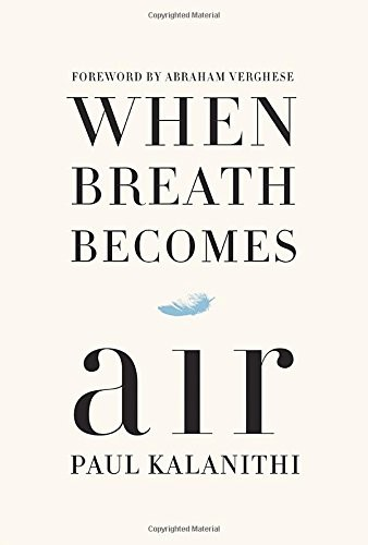 (VIDEO Review) When Breath Becomes Air