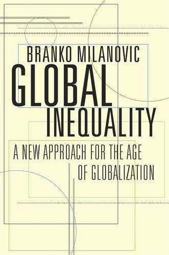 (VIDEO Review) Global Inequality: A New Approach for the Age of Globalization